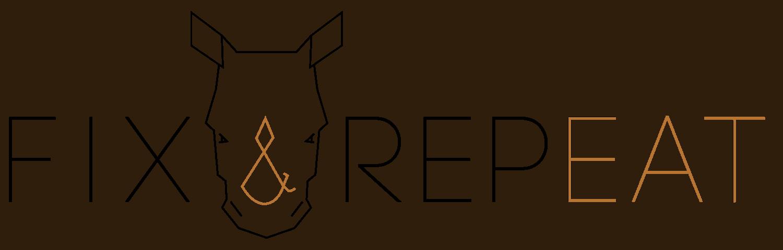 Fix & Repeat