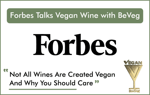 Not All Wines Are Created Vegan--And Why You Should Care