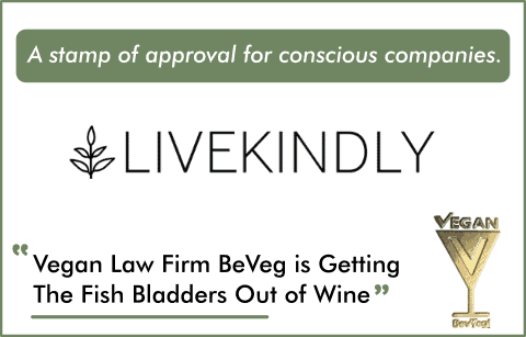 LiveKindly says BeVeg Law Firm is Getting The Fish Bladders Out of Wine